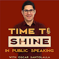 Time to Shine Podcast Public speaking | Communication skills | Storytelling