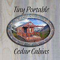 Tiny Portable Cedar Cabins