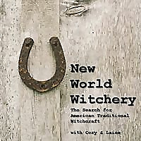 New World Witchery | The Search for American Traditional Witchcraft