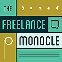 The Freelance Monocle Podcast