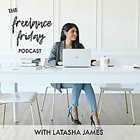 The Freelance Friday Podcast