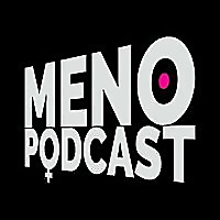 Menopodcast | Menopause For The 21st Century