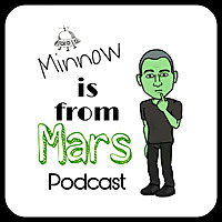 Minnow is From Mars
