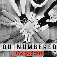 Outnumbered | Christian mom podcast