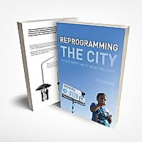 Reprogramming The City
