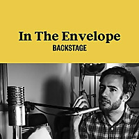 In the Envelope | Backstage