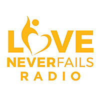Love Never Fails Radio