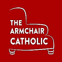The Armchair Catholic