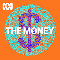 The Money   ABC RN