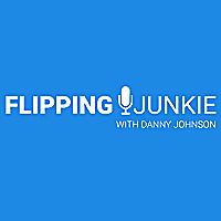 Flipping Junkie Podcast