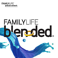 FamilyLife Blended® Podcast