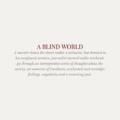 A BLIND WORLD