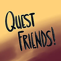 Quest Friends Podcast