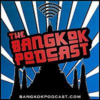 Bangkok Podcast