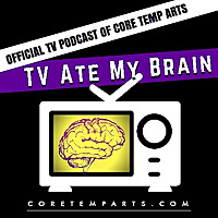 TV Ate My Brain Podcast