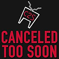 Canceled Too Soon Podcast