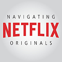 Navigating Netflix Originals | Podcast on Netflix Shows