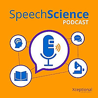 The Speech Science Podcast
