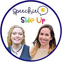 Speechie Side Up