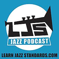 Learn Jazz Standards Podcast 230