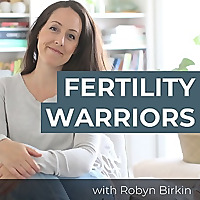 The Fertility Warriors Podcast | Helping women survive infertility and trying to conceive