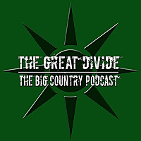 The Great Divide | The Big Country Podcast