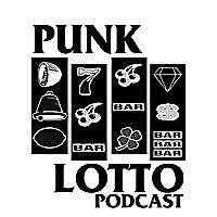 Punk Lotto | A Punk Rock Podcast