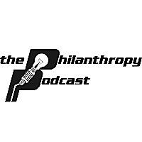 The Philanthropy Podcast