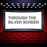 Through the Silver Screen