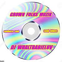 WBL's Grown Folks Muzik