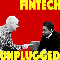 Fintech Unplugged