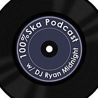 100% Ska Podcast