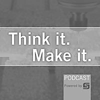 Think It. Make It.