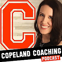 Copeland Coaching Podcast