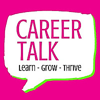 Career Talk | Learn - Grow - Thrive