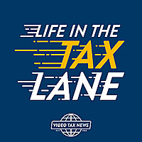 Life in the Tax Lane