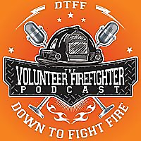 The Volunteer Firefighter Podcast | DTFF