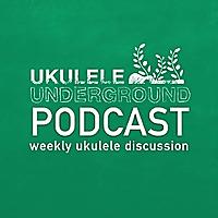 Ukulele Underground Podcasts