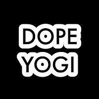 Dope Yogi
