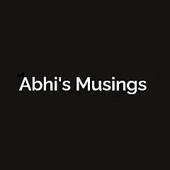 Abhi's Musings