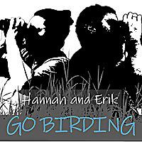 Hannah and Erik Go Birding