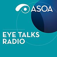 ASOA EyeTalks Radio