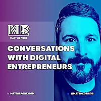Matt Report | A WordPress Podcast For Digital Business Owners