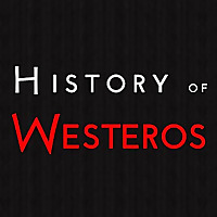 History of Westeros | Game of Thrones