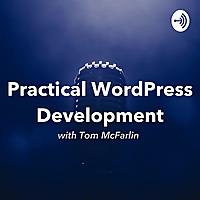 Practical WordPress Development