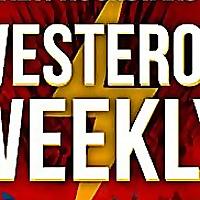 Westeros Weekly