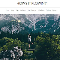 How's it Flowin'? | Yoga blog
