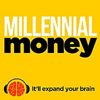 Millennial Money Podcast
