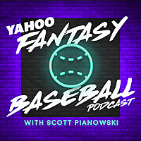 The Yahoo Fantasy Baseball Podcast