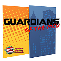 RandomChatter Network   Guardians of the MCU